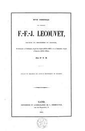 Notice biographique sur monsieur F.-F.-J. Lecouvet, docteur en philisophie et sciences, professeur à l'Athénée royal de Gand (1851-1861) et à l'Athénée royal d'Anvers (1861-1864)