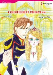 COUNTERFEIT PRINCESS: Harlequin Comics, Book 4