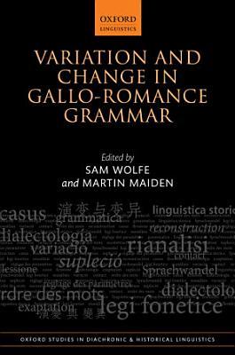 Variation and Change in Gallo Romance Grammar PDF