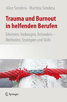 Trauma und Burnout in helfenden Berufen PDF