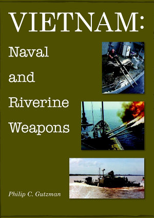 Vietnam  Naval and Riverine Weapons