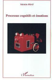 Processus cognitifs et émotions