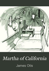Martha of California: A Story of the California Trail