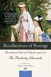 Recollections of Rosings: The acclaimed Pride and Prejudice sequel series