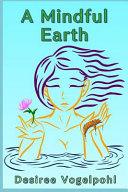 A Mindful Earth