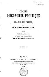 Cours d'économie politique: fait au Collège de France. Année 1841-42 / réd. par A. Broët ; et publ. avec l'autorisation de Michel Chevalier. vol. 1