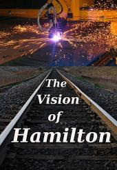 The Vision of Hamilton: Hamilton's 4 Reports and LaRouche's 4 Laws