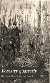 Forestry Quarterly: Volume 7; Volume 1909