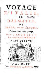Voyage d'Italie, de Dalmatie, de Grèce et du Levant, fait aux années 1675 et 1676
