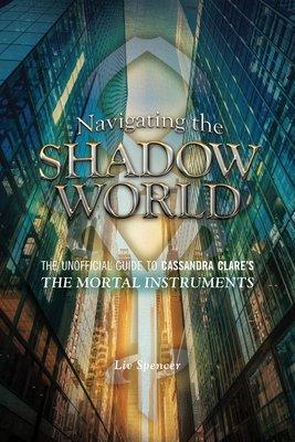 Navigating the Shadow World
