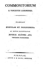 Commonitorium; praemisit epistolam et prolegomena ac notis illustravit Engelbertus Klüpfel