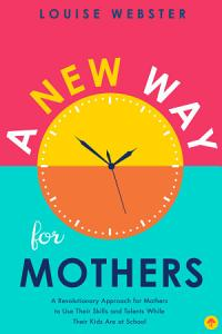 A New Way for Mothers Book
