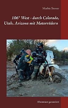 USA 106   West   durch Colorado  Utah  Nord Arizona mit Motorr  dern PDF