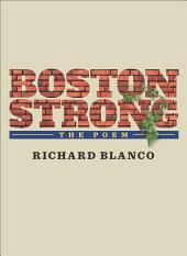 Boston Strong: The Poem to benefit The One Fund Boston