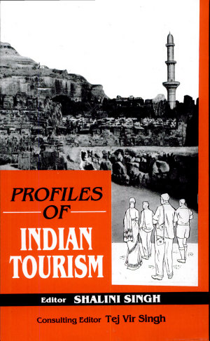 Profiles in Indian Tourism