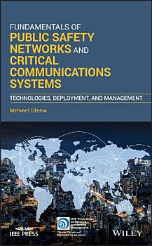 Fundamentals of Public Safety Networks and Critical Communications Systems PDF