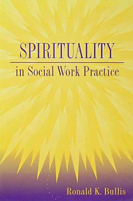 Spirituality in Social Work Practice