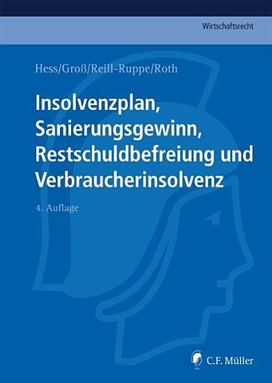 Insolvenzplan Sanierungsgewinn  Restschuldbefreiung und Verbraucherinsolvenz PDF