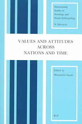 Values and Attitudes Across Nations and Times PDF