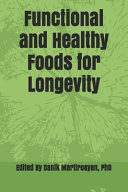 Functional and Healthy Foods for Longevity