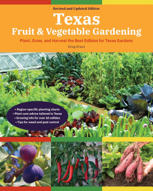 Texas Fruit and Vegetable Gardening PDF
