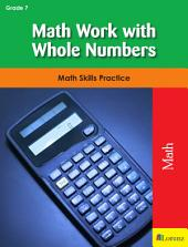 Math Work with Whole Numbers: Math Skills Practice