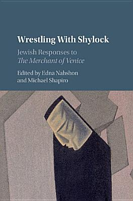 Wrestling with Shylock