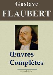 Gustave Flaubert : Oeuvres complètes et Annexes — 69 titres (Nouvelle édition enrichie)