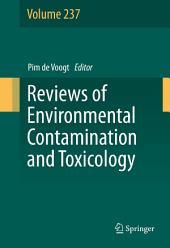 Reviews of Environmental Contamination and Toxicology: Volume 237