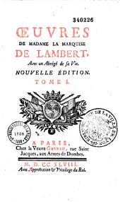 Oeuvres de Mme la marquise de Lambert avec un abrégé de sa vie