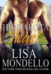 His Dakota Heart: A Western Romance