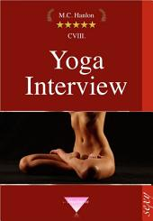 Yoga Interview: Erotische Geschichten, Sexgeschichten