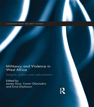 Militancy and Violence in West Africa PDF