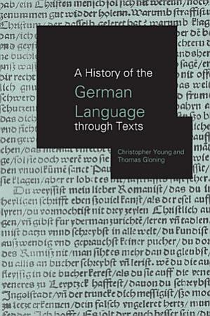 A History of the German Language Through Texts PDF