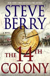 The 14th Colony: A Novel