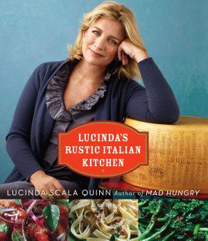 Lucinda s Rustic Italian Kitchen
