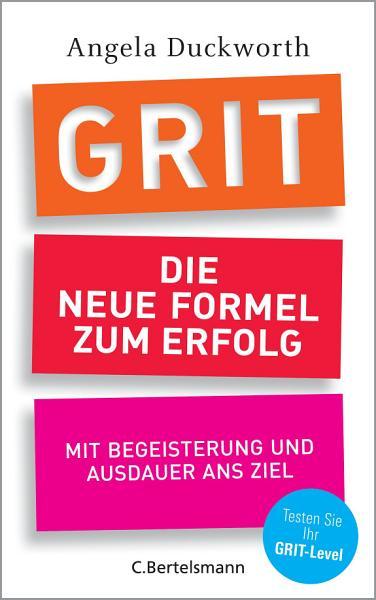 GRIT   Die neue Formel zum Erfolg