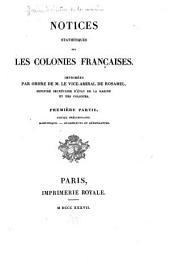Notices statistiques sur les colonies françaises: Volume1
