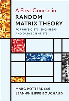 A First Course in Random Matrix Theory PDF
