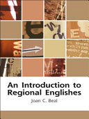 Introduction to Regional Englishes: Dialect Variation in England