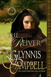 The Reiver: Medieval Outlaws: Book 0