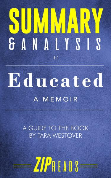 Download Summary   Analysis of Educated Book