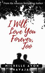 I Will Love You Forever, Too