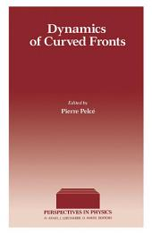 Dynamics of Curved Fronts