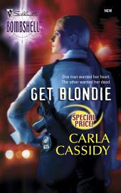 Get Blondie