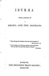 Idumaea with a surwey of Arabia and the Arabians
