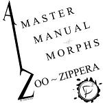 A Master Manual of Morphs: A to Zoo-Zippera