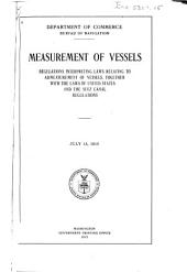 Measurement of Vessels: Regulations Interpreting Laws Relating to Admeasurement of Vessels, Together with the Laws of United States and the Suez Canal Regulations