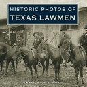 Historic Photos of Texas Lawmen