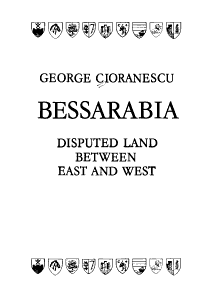 Bessarabia  Disputed Land Between East and West PDF